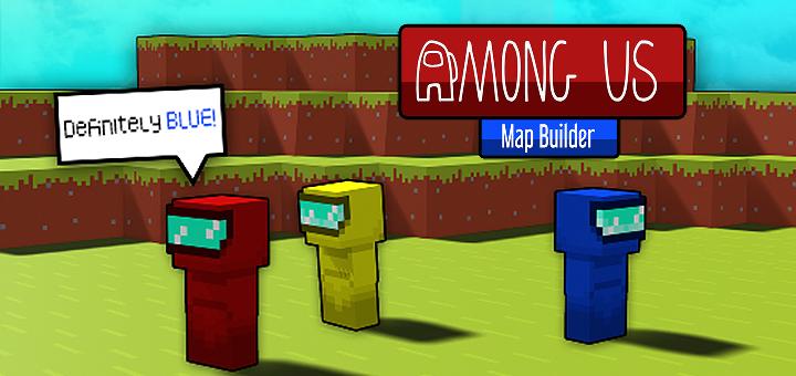 Among Us Map Builder Minecraft Pe Map 1 16 1 15 1 14 1 13